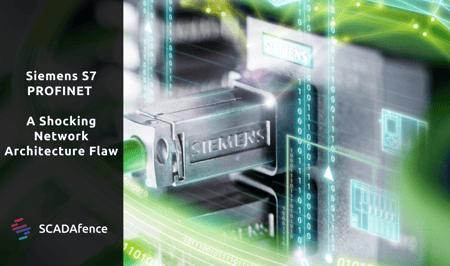 Siemens S7 PROFINET - A Shocking Network Architecture Flaw