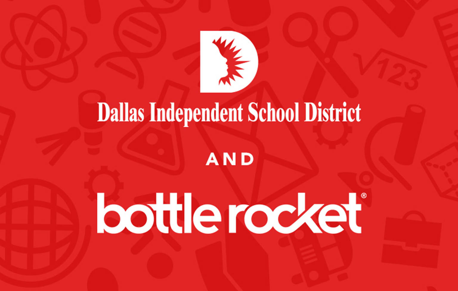Bottle Rocket Partners with Dallas ISD
