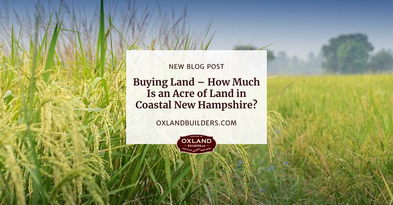 Buying Land – How Much Is an Acre of Land in Coastal New Hampshire?