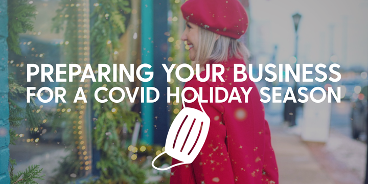 Preparing your business for a COVID holiday season
