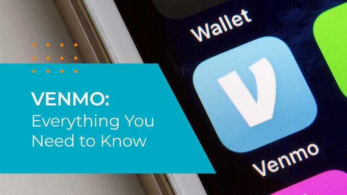 VENMO: Everything You Need to Know