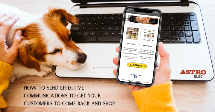 How to Send Effective Communications to Get Your Customers to Come Back and Shop
