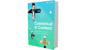 Contextual in Context: What, Why and How Behind Contextual Advertising