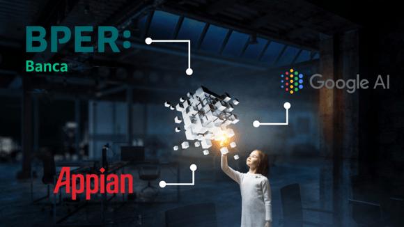 GoogleML, Appian e la collaborazione con BPER Banca: una combinazione vincente