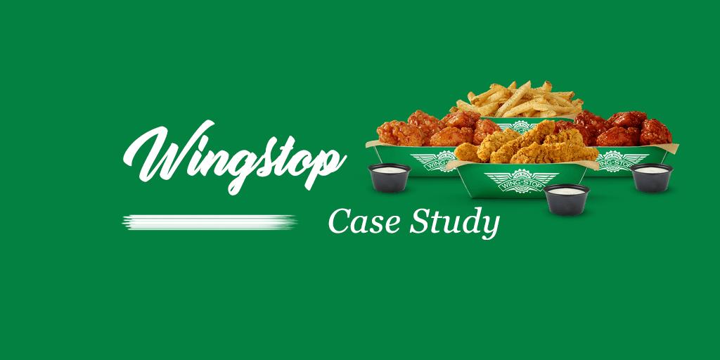 Wingstop Case Study