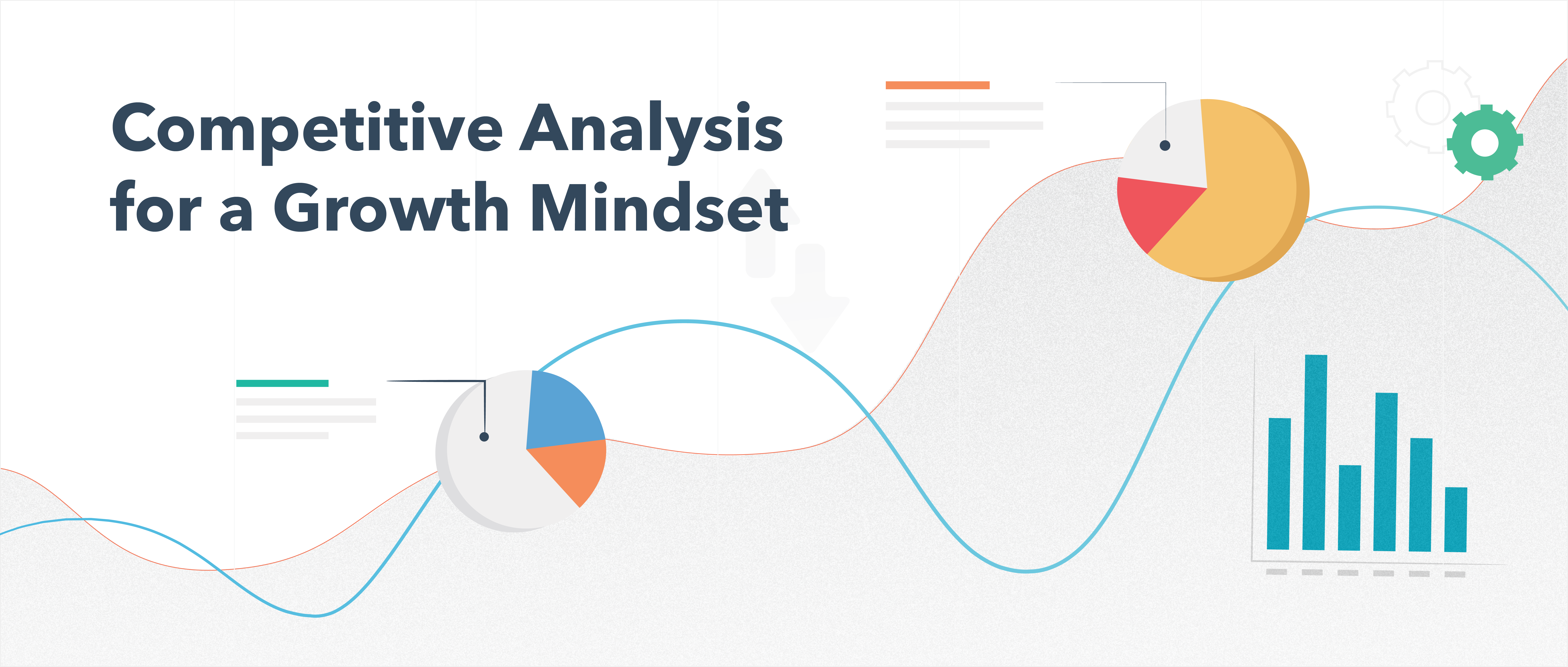 Competitive Analysis for a Growth Mindset