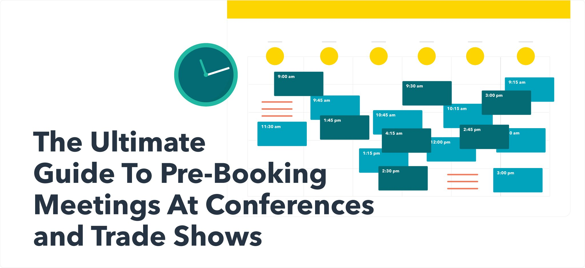 Ultimate Guide to Pre-Booking Meetings at Conferences