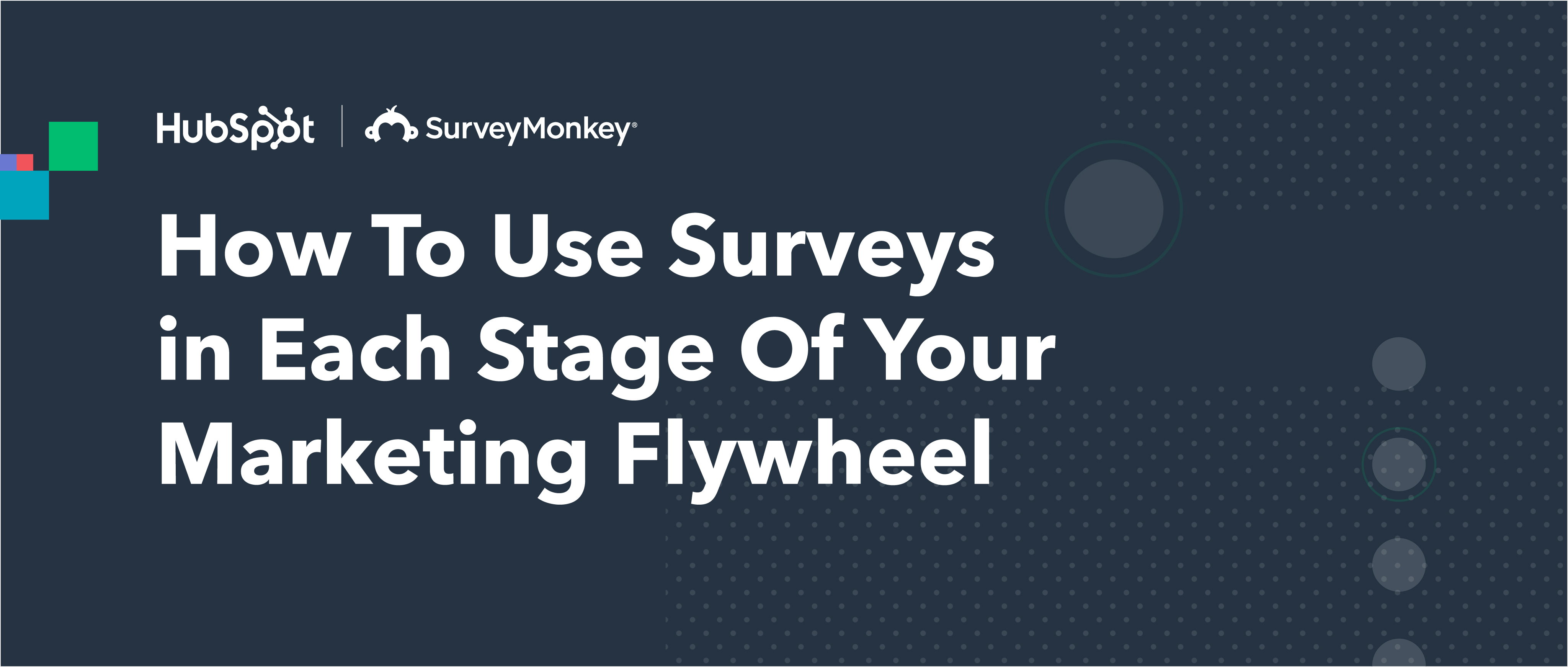 How To Use Surveys At Each State Of The Marketing Flywheel