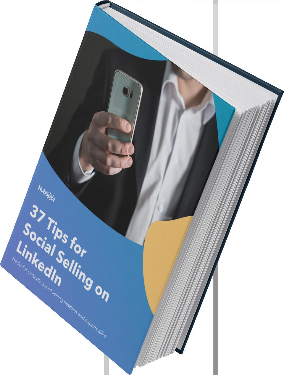 37 Tips for Social Selling on LinkedIn