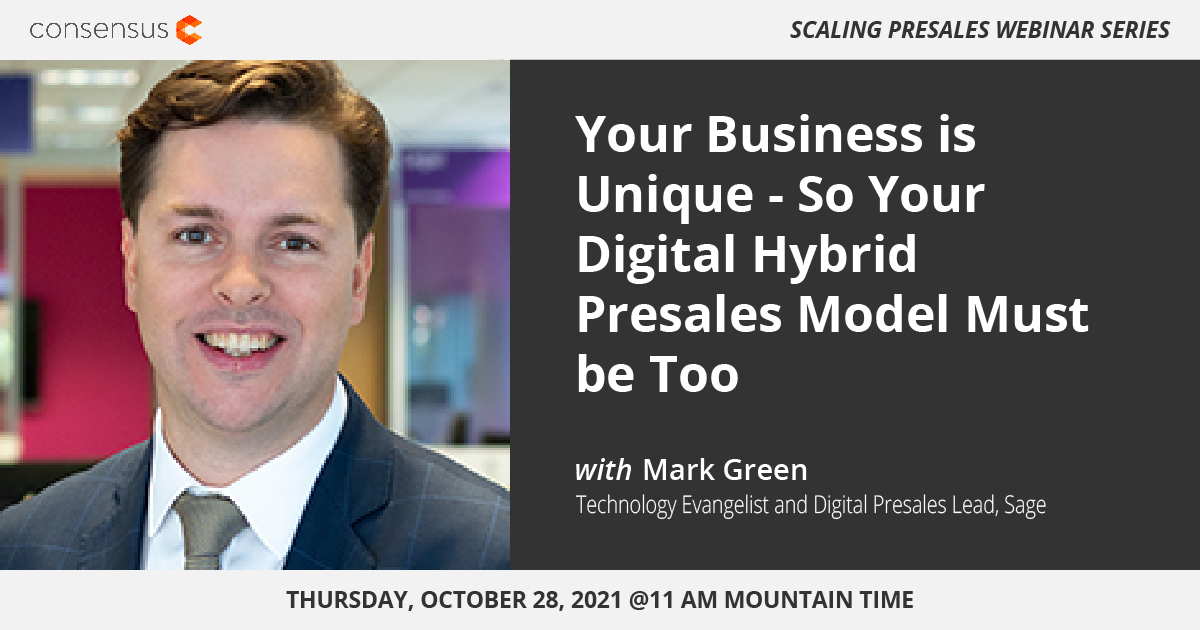 Webinar: Your Business is Unique – So Your Digital Hybrid Presales Model Must Be Too