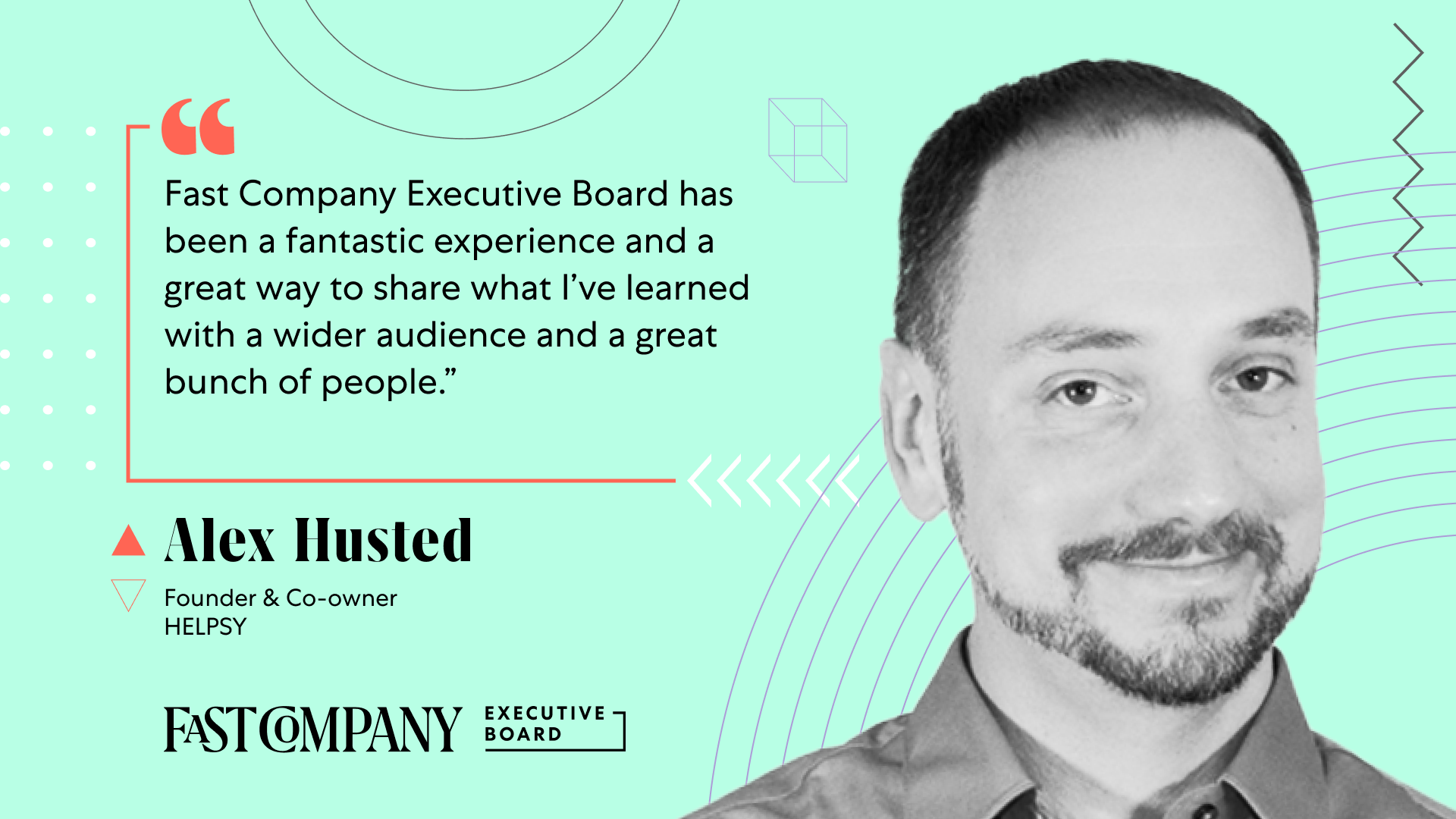 Fast Company Executive Board Gives Alex Husted Support for His Company's Environmental Mission
