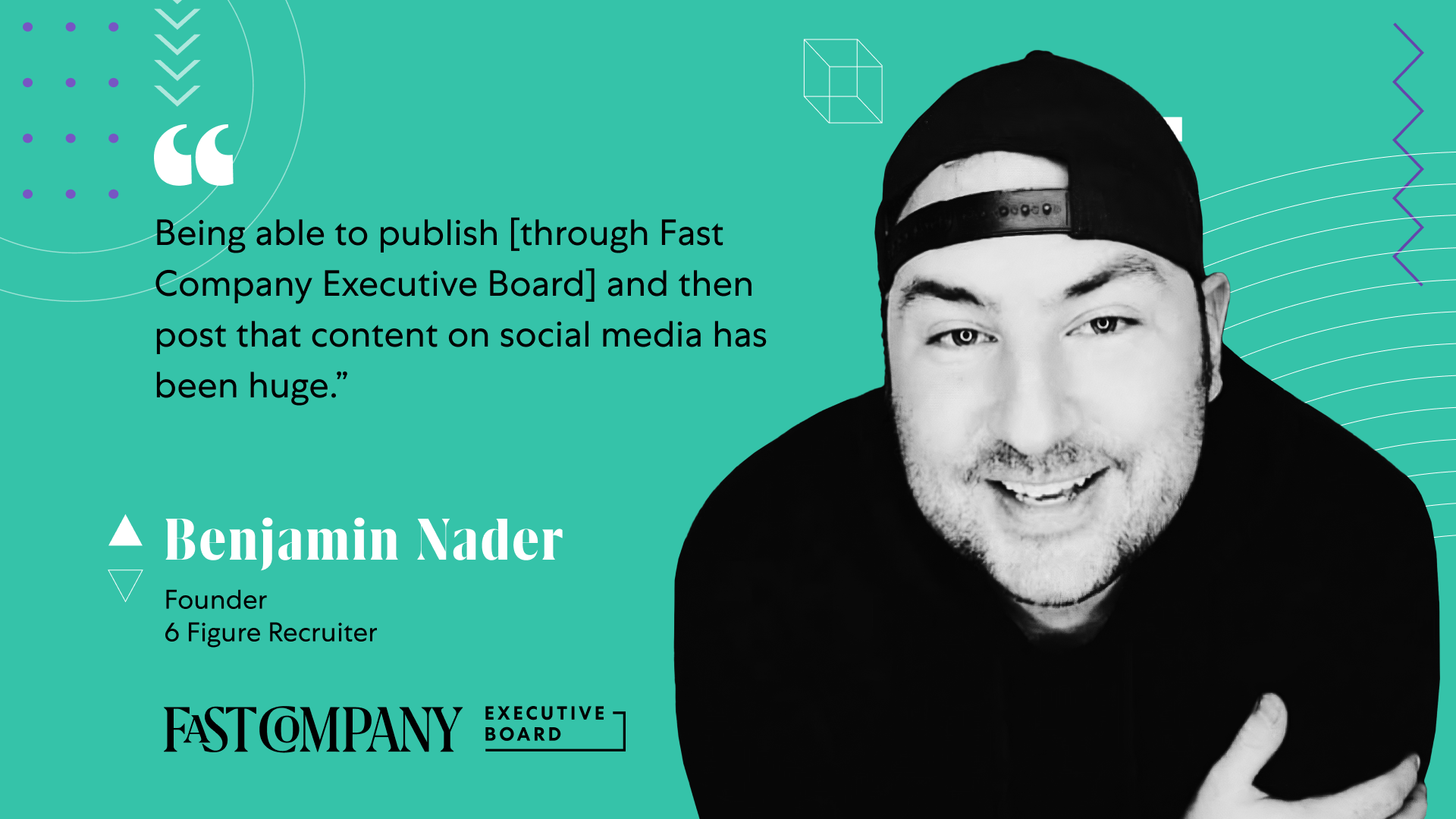 Fast Company Executive Board Provides Ben Nader With a Content Marketing Outlet