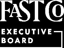 Fast Company Executive Board